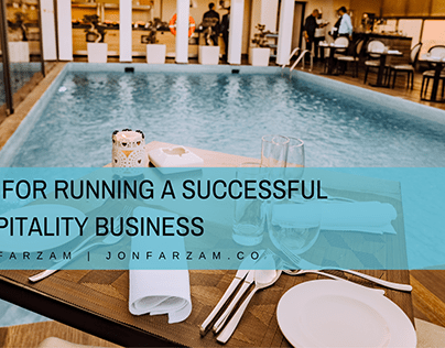 Tips for Running a Successful Hospitality Business