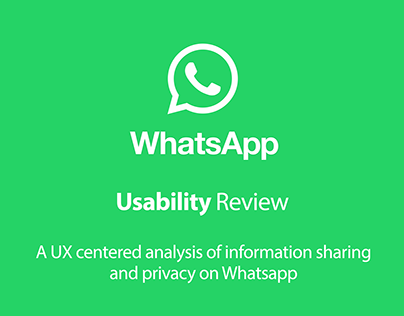 Information Sharing over WhatsApp - A Usability Review