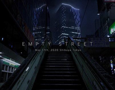 EMPTY STREET (Shibuya Tokyo)