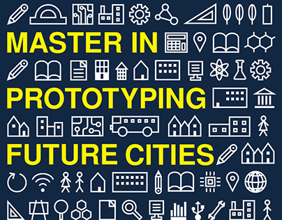 "Poster for ""Master in Prototyping Future Cities"""