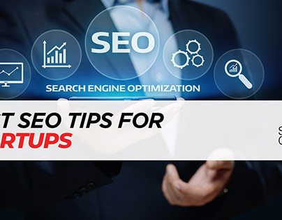 Best SEO Tips for Startups - Stratup Chefs