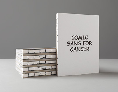 Comic Sans For Cancer | Campaign & Exhibition
