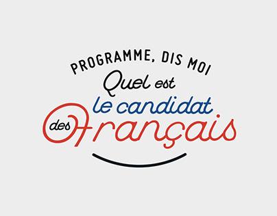 Programme, dis moi qui est le candidat des Français.