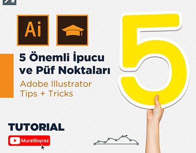 Adobe Illustrator 5 Tips + Tricks