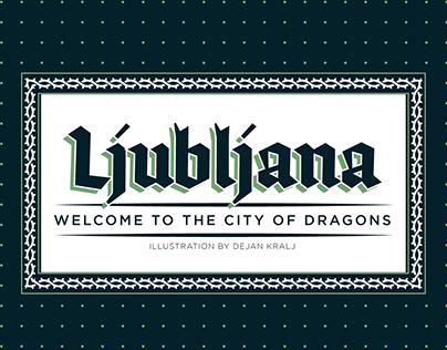 Ljubljana - The city of dragons