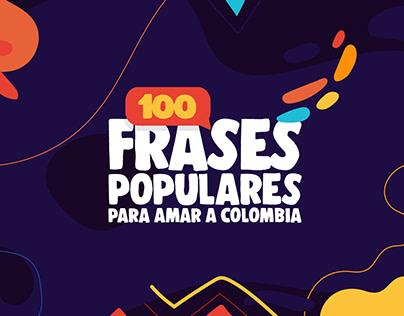 ILUSTRACIONES 100 Frases Populares Para Amar a Colombia