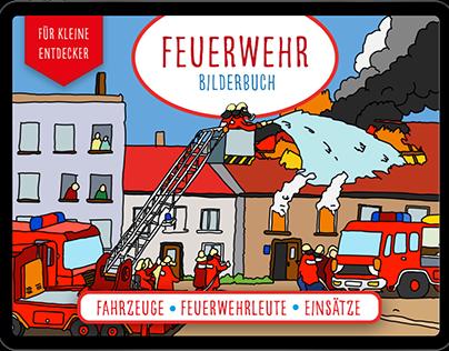 Illustration und Design: Feuerwehr Bilderbuch eBook
