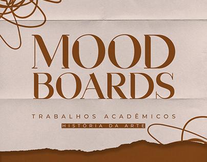 MOODBOARDS - HISTÓRIA DA ARTE