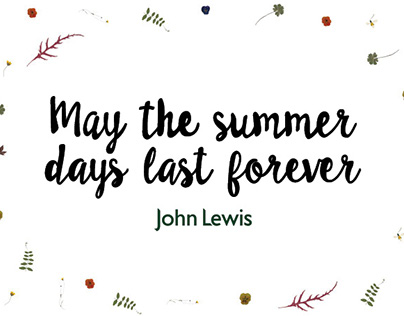 May the summer days last forever...