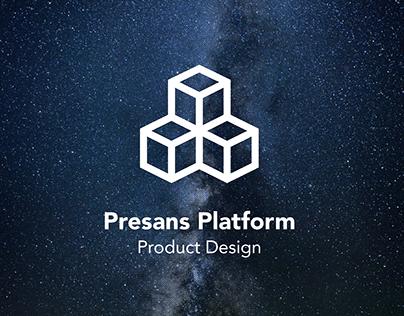Presans Platform