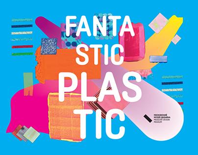 Fantastic Plastic