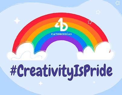 Creativity is pride - Catorce Días