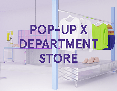 POP-UP X DEPARTMENT STORE