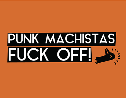 Punk Machistas, FUCK OFF!