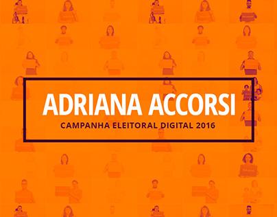 Campanha Eleitoral Digital Adriana Accorsi