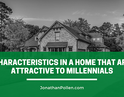 Characteristics in a Home That Are Attractive