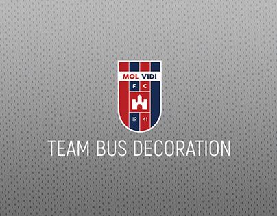 TEAM BUS DECORATION - MOL VIDI FC