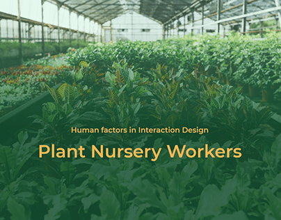 Human Factors - Product for plant nursery workers