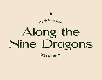 AND - Along the Nine Dragons