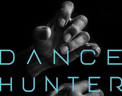 DANCE HUNTER - DOCUMENTARY OPERA