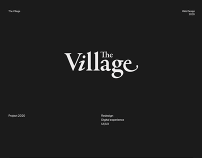The Village Redesign Concept