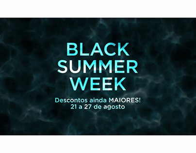Black Summer Week - Digital Campaign