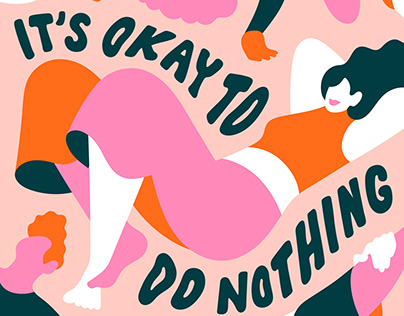 It's Okay To Do Nothing