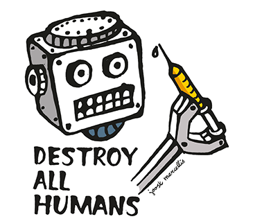 Dat Robot: Destroy All Humans