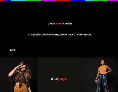 C. Rolim Moda / Black Week