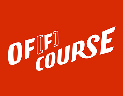 Of[f] Course Exhibition Lettering