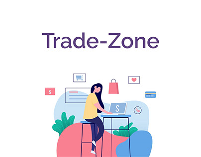 Trade-Zone | Resell and Earn Money (UI/UX)