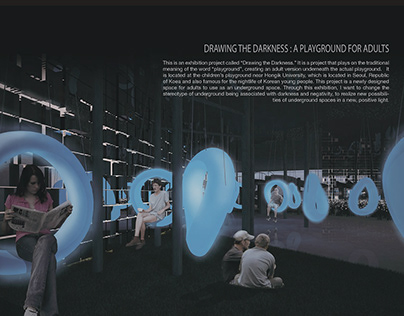 Drawing the Darkness | Multipurpose Underground Space
