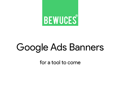 Google Ads Banners / Bewuces
