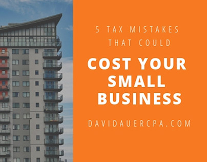 5 Tax Mistakes | David Auer CPA