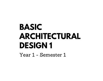 Basic Architectural Design 1