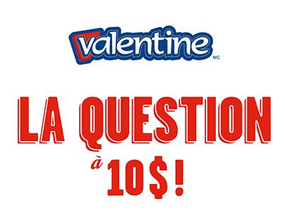 Valentine - LA QUESTION À 10 $ ! | Magma