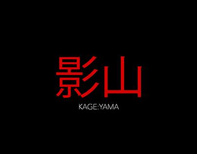 KAGE:YAMA//