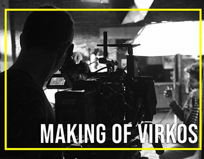 MAKING OF VIRKOS