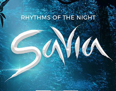 Rhythms of the Night: Savia