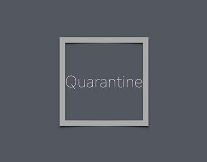 Quarantine - Photographic Foundations I