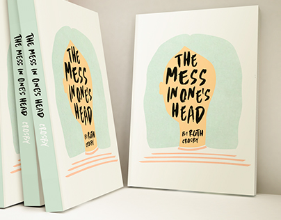 The Mess in One's Head