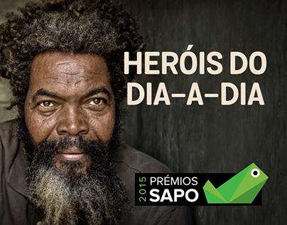 "Grande Prémio Sapo 2015   ""Heróis do Dia a Dia"""
