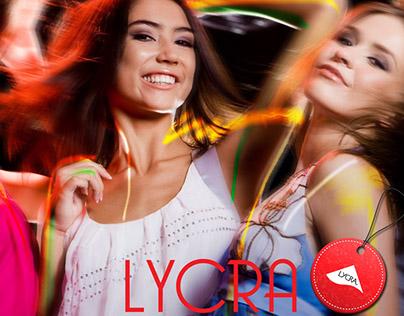 Campanha Lycra