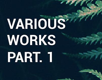 VARIOUS WORKS PT. 1 (BLOG / AGENCY)