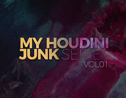 My Houdini Junk Series Vol.01