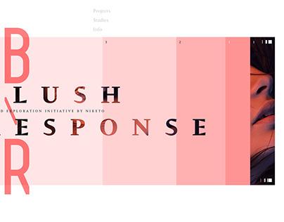 Blush Response. A grid exploration initiative.