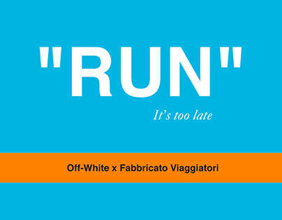 """""""RUN"""" it's too late_Fashion Event"""