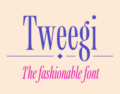 Tweegi the fashionable font!