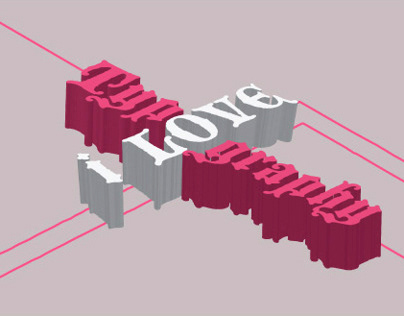 My Students Work, Love 3D Typography