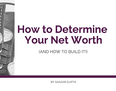How to Determine (and Build) Your Net Worth